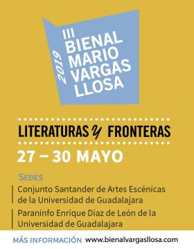 Cartel informativo de la Tercera Bienal de Novela Mario Vargas Llosa 2019. A realizarse del 27 al 30 de mayo, en el Conjunto Santander de Artes Escénicas y el Paraninfo Enrique Díaz de León