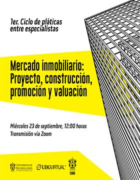Conferencia: Mercado inmobiliario: Proyecto, construcción, promoción y valuación